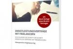 Dienstleistungsverträge mit Freelancern: So schließen Sie Schritt für Schritt einen korrekten Freelancer-Vertrag