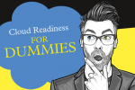 Entscheidungstool: Die Qual der Wahl –  Cloud Readiness for Dummies